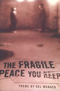 The-Fragile-Peace-You-Keep-Kel-Munger-cover