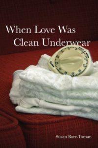 When-Love-Was-Clean-Underwear-Susan-Cover
